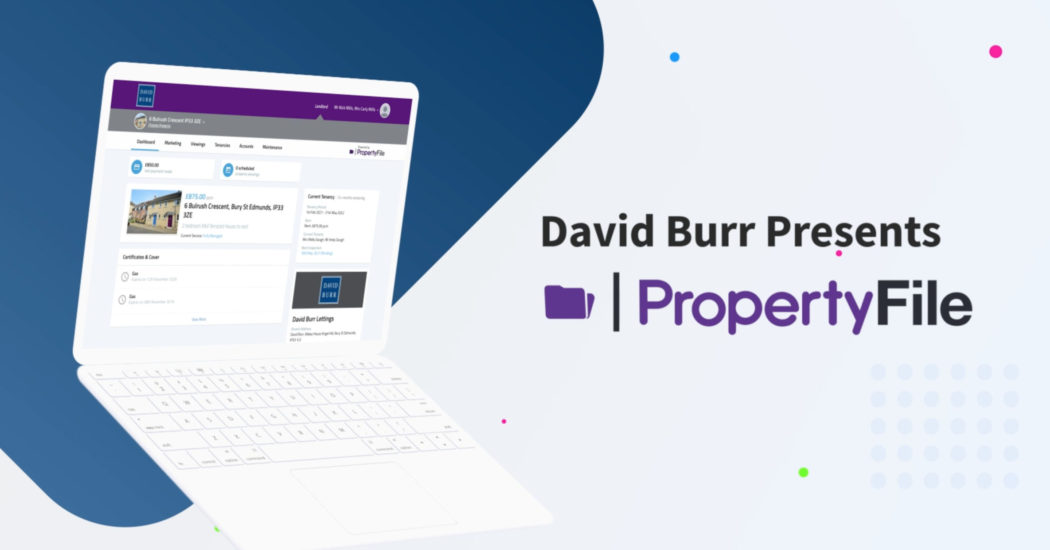 David Burr introduces PropertyFile for our Landlords & Tenants – Watch Our Explainer Video